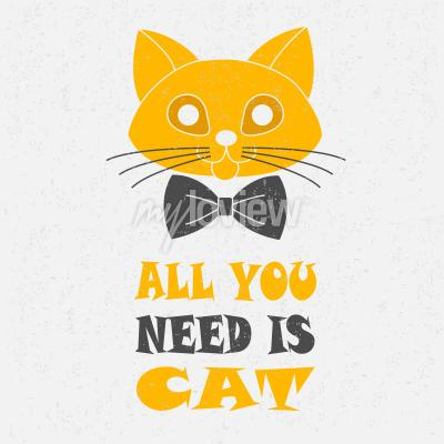 Poster All you need is cat